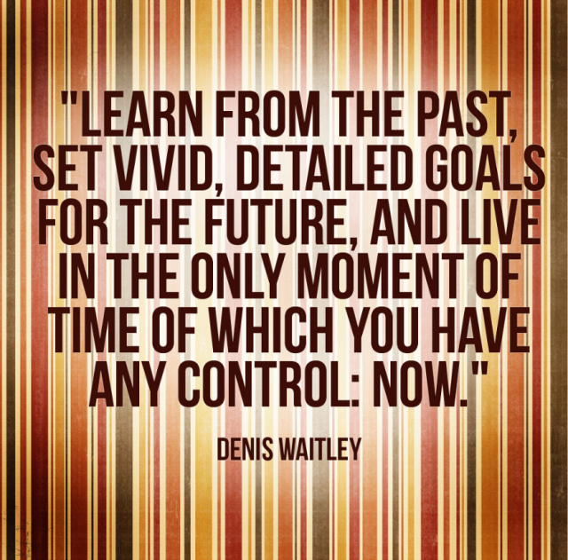 waitley quote about learning form the past