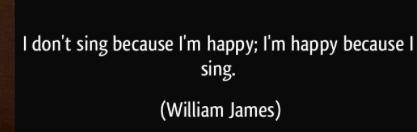 quote - william james happy because I sing
